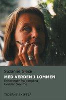 Med verden i lommen - Suzanne Giese