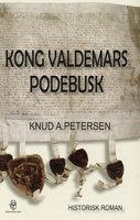 Kong Valdemars Podebusk - Knud A. Petersen