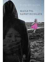 Mails til Skt. Nicolaus - Birthe Mau Lavigne