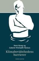 Klimabevidsthedens barrierer - Lisbeth Witthøfft Nielsen,Peter Kemp