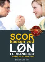 Scor kassen ved lønforhandling - Carsten Kjær Busk
