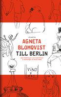 Till Berlin - Agneta Blomqvist