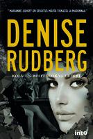 Kolmen kohtalokas leikki - Denise Rudberg