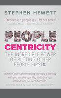 People Centricity - Stephen Hewett