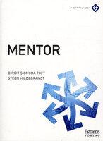 Mentor - Steen Hildebrandt, Birgit Signora Toft