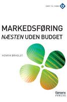 Markedsføring (næsten) uden budget - Henrik Ørholst