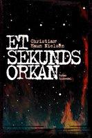Et sekunds orkan - Christian Haun