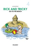Rick and Tricky #4: Rick and Tricky Go to the Beach - Lise Bidstrup