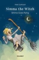 Hissy the Witch #4: Hissy Goes Flying - Peter Gotthardt