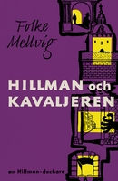 Hillman och Kavaljeren - Folke Mellvig