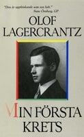 Min första krets - Olof Lagercrantz