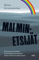 Malminetsijät - Elina Grundström