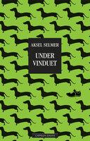Under vinduet - Aksel Selmer