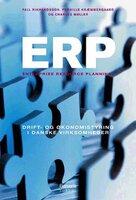 ERP: ENTERPRISE RESOURCE PLANNING - Pernille Kræmmergaard, Charles Møller, Pall Rikhardsson