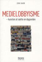 Medielobbyisme - Erik Harr
