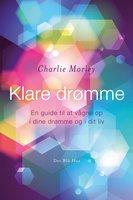 Klare drømme - Charlie Morley