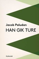 Han gik ture - Jacob Paludan
