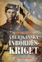 Amerikanska inbördeskriget - Thomas Sörensen