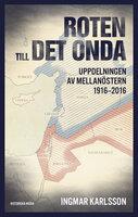 Roten till det onda - Ingmar Karlsson