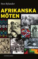 Afrikanska möten - Sten Rylander