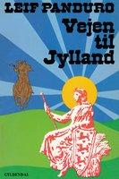Vejen til Jylland - Leif Panduro