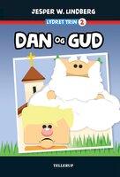 Lydret (trin 2): Dan og Gud - Jesper W. Lindberg