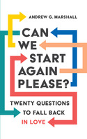 Can We Start Again Please? - Andrew G. Marshall
