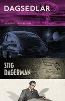 Dagsedlar - Stig Dagerman