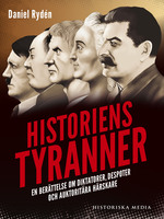 Historiens tyranner - Daniel Rydén