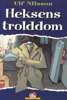 Heksens trolddom - Ulf Nilsson