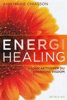 Energihealing - Ann Marie Chiasson