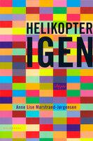 Helikopter igen - Anne Lise Marstrand-Jørgensen