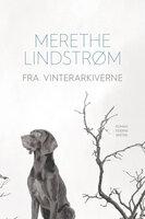 Fra vinterarkiverne - Merethe Lindstrøm