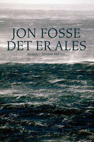 Det er Ales - Jon Fosse