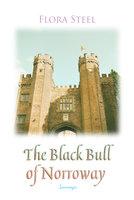 The Black Bull of Norroway - Flora Steel