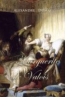 Marguerite de Valois - Alexandre Dumas