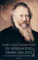 En sørgmodig drøm om idyl - Karl Aage Rasmussen