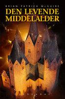 Den levende middelalder - Brian Patrick McGuire