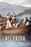 Ali Pacha - Alexandre Dumas