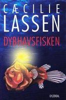 Dybhavsfisken - Cæcilie Lassen
