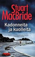 Kadonneita ja kuolleita - Stuart MacBride