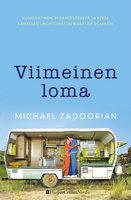 Viimeinen loma - Michael Zadoorian