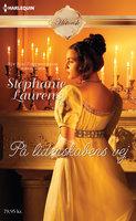 På lidenskabens vej - Stephanie Laurens