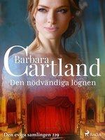 Den nödvändiga lögnen - Barbara Cartland