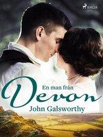 En man från Devon och andra berättelser - John Galsworthy
