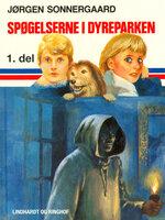 Spøgelserne i dyreparken 1 - Jørgen Sonnergaard