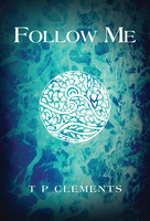 Follow Me - T.P. Clements
