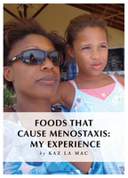 Foods That Cause Menostaxis - My Experience - Kaz La Mac