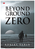 Beyond Ground Zero - Robert Darer