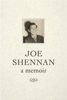 Joe Shennan - a memoir - Joe Shennan